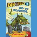 Dinotrux Go to School Audiobook