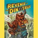Revenge of the Dinotrux Audiobook