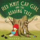 Red Knit Cap Girl and the Reading Tree Audiobook