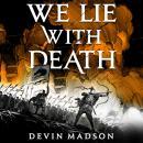 We Lie with Death Audiobook