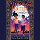 Amira & Hamza: The War to Save the Worlds Audiobook