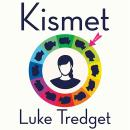 Kismet: A Novel Audiobook