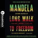 Long Walk to Freedom: The Autobiography of Nelson Mandela: Booktrack Edition, Nelson Mandela
