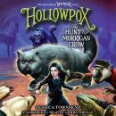 Hollowpox: The Hunt for Morrigan Crow, Jessica Townsend