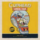 Cuphead in Carnival Chaos: A Cuphead Novel, Ron Bates
