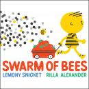 Swarm of Bees, Lemony Snicket