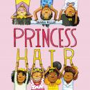Princess Hair Audiobook