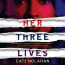 Her Three Lives Audiobook