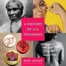 A History of U.S. Feminisms Audiobook