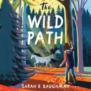 The Wild Path Audiobook