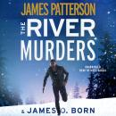 River Murders, James O. Born, James Patterson