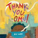 Thank You, Omu!, Oge Mora