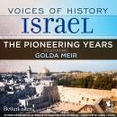 Voices of History Israel: The Pioneering Years Audiobook