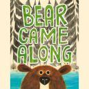 Bear Came Along Audiobook