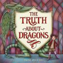 The Truth About Dragons Audiobook