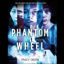 Phantom Wheel: A Hackers Novel Audiobook