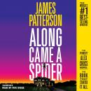Along Came a Spider: 25th Anniversary Edition, James Patterson