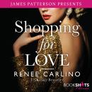 Shopping for Love, Renée Carlino