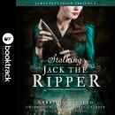 Stalking Jack the Ripper: Booktrack Edition Audiobook