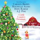 A Little Country Christmas Audiobook