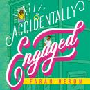 Accidentally Engaged Audiobook