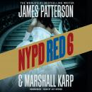 NYPD Red 6, Marshall Karp, James Patterson