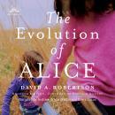 The Evolution of Alice Audiobook