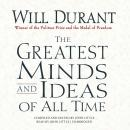 Greatest Minds and Ideas of All Time, Will Durant