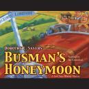 Busman's Honeymoon: The Lord Peter Wimsey and Harriet Vane Mysteries, Book 4 Audiobook