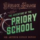 The Adventure of the Priory School Audiobook