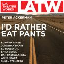 I'd Rather Eat Pants, Peter Ackerman