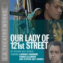 Our Lady of 121st Street, Stephen Adly Guirgis