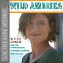 Wild Amerika Audiobook