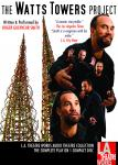 Watts Towers Project, Roger Guenveur Smith