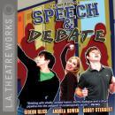Speech and Debate Audiobook