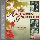 The Autumn Garden Audiobook