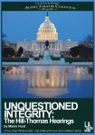 Unquestioned Integrity: The Hill/Thomas Hearing Audiobook