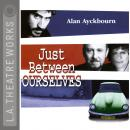 Just Between Ourselves, Alan Ayckbourn