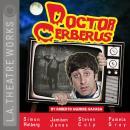 Doctor Cerberus Audiobook