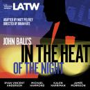 John Ball's In the Heat of the Night Audiobook