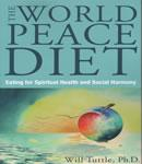 World Peace Diet, Dr. Will Tuttle