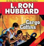 Cargo of Coffins, L. Ron Hubbard