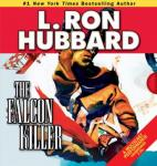 Falcon Killer, L. Ron Hubbard