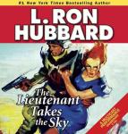 Lieutenant Takes the Sky, Richard Rocco, L. Ron Hubbard