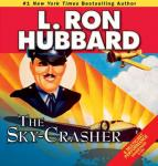 Sky-Crasher, L. Ron Hubbard