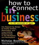 How to Connect in Business in 90 Seconds or Less, Nicholas Boothman