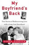 My Boyfriend's Back: Second Chance Love, Donna Hanover