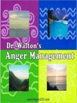 Dr. Walton's Anger Management, Dr. James E. Walton