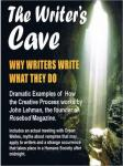 Writer's Cave: Why Writers What They Do, John Lehman