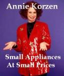 Small Appliances At Small Prices, Annie Korzen
